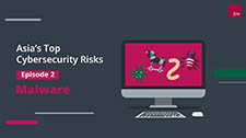 Asia's Top Cybersecurity Risks - Malware