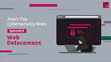 Asia's Top Cybersecurity Risks - Web Defacement